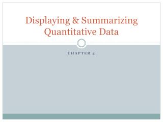 Displaying & Summarizing Quantitative Data
