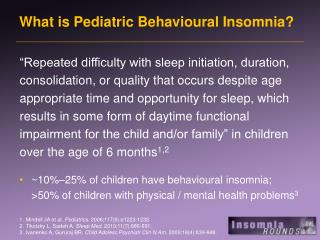 What is Pediatric Behavioural Insomnia?