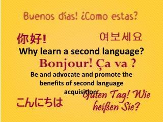 Why learn a second language?