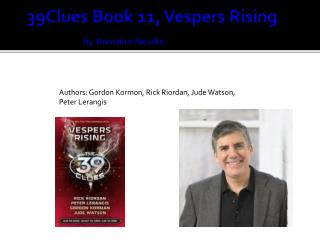 39Clues Book 11, Vespers  Rising 		 by Brendon  Neville