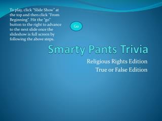 Smarty Pants Trivia