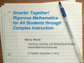 Smarter Together! Rigorous Mathematics for All Students through Complex Instruction