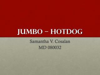 JUMBO – HOTDOG
