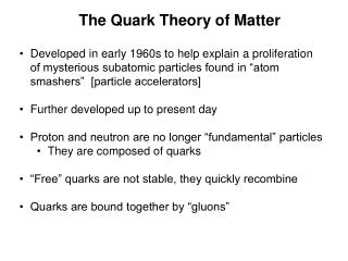 The Quark Theory of Matter