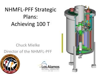 NHMFL-PFF Strategic Plans:  Achieving 100 T