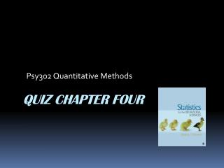 QUIZ CHAPTER FOUR