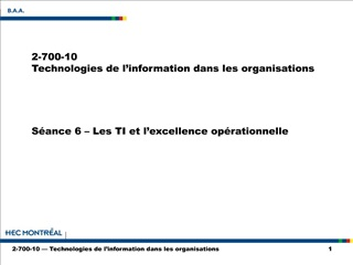S ance 6   Les TI et l excellence op rationnelle