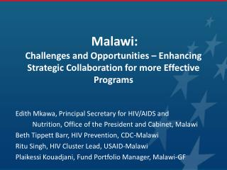 Edith  Mkawa , Principal Secretary for HIV/AIDS and