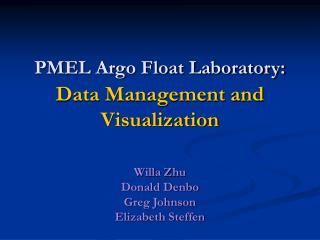 PMEL Argo Float Laboratory:  Data Management and Visualization