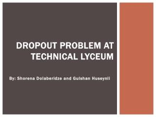 Dropout problem at Technical Lyceum