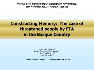 Constructing Memory:  The case of  threatened people by ETA  in the Basque Country