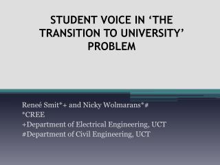Student voice in 'the transition to university' problem
