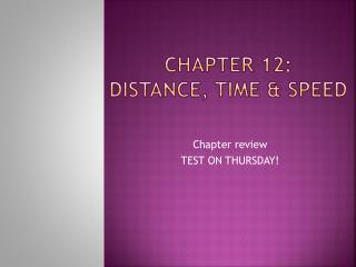 Chapter 12: Distance, Time & Speed