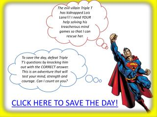 CLICK HERE TO SAVE THE DAY!