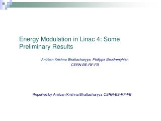 Energy Modulation in  Linac  4: Some Preliminary Results