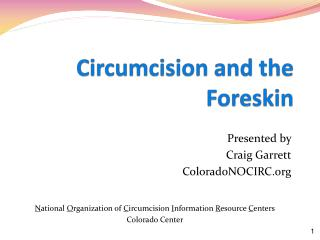 Circumcision and the  Foreskin