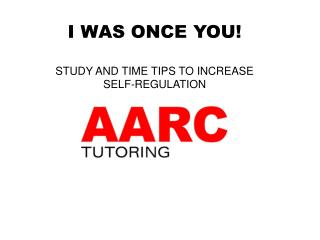I WAS ONCE YOU! STUDY AND TIME TIPS TO INCREASE  SELF-REGULATION