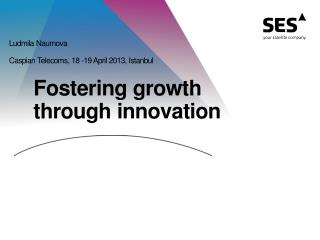Fostering growth  through innovation