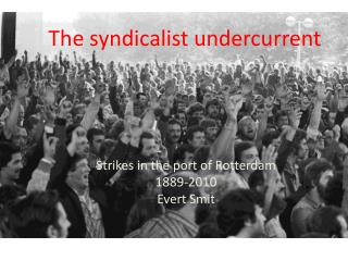 The syndicalist  undercurrent