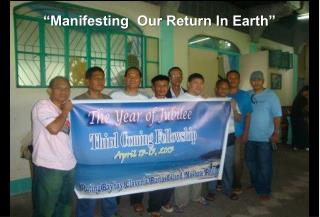 """""""Manifesting  Our Return In Earth"""""""