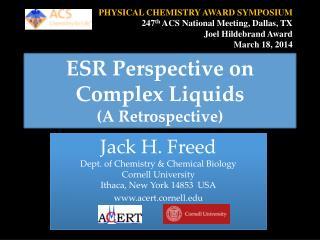 ESR Perspective on Complex Liquids (A Retrospective)
