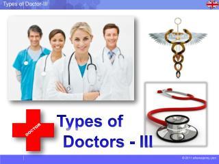Doctors - III
