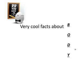 Very cool facts about