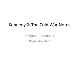 Kennedy & The Cold War Notes