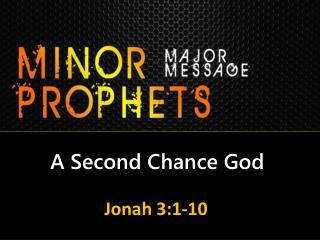 A Second Chance God
