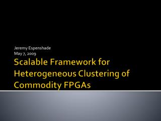 Scalable Framework for Heterogeneous Clustering of Commodity FPGAs