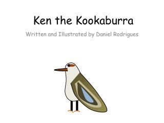 Ken the Kookaburra