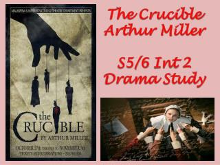 The Crucible Arthur Miller S5/6  Int  2 Drama Study