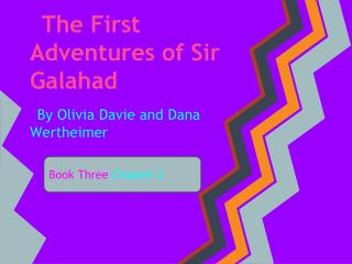 The First Adventures of Sir Galahad