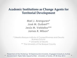 Academic Institutions  as  Change Agents for  Territorial  D evelopment