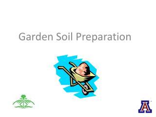Garden Soil Preparation