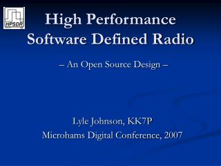 High Performance Software Defined Radio
