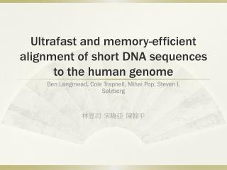 Ultrafast and memory-efficient alignment of short DNA sequences to the human genome