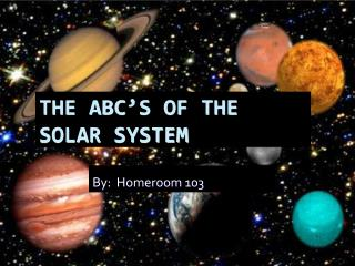 The ABC�s of the  Solar System