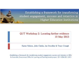 QUT Workshop 2: Locating further evidence 10 May 2013