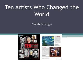 Ten Artists Who Changed the World