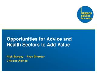 Opportunities for Advice and Health Sectors to Add Value