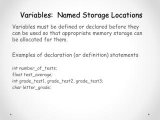 Variables:  Named Storage Locations