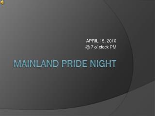 Mainland Pride Night