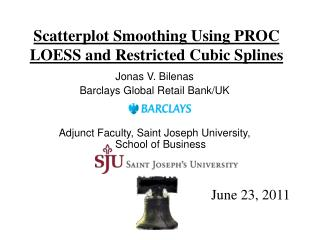 Scatterplot Smoothing Using PROC LOESS and Restricted Cubic Splines