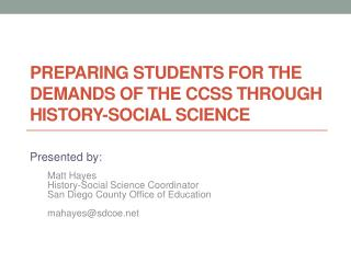 Preparing Students for the Demands of the CCSS  Through History -Social  Science
