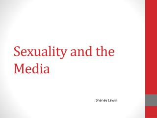 Sexuality and the Media