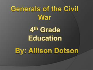 Generals of the Civil War