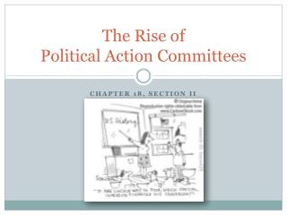 The Rise of  Political Action Committees