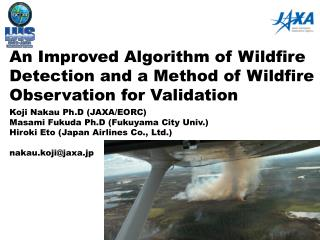 An Improved Algorithm of Wildfire Detection and a Method of Wildfire Observation for Validation