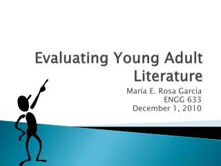 Evaluating Young Adult Literature